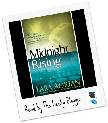 Review: Midnight Rising by Lara Adrian