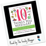 The 10 Things You Need to Eat by Anahad O'Connor