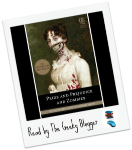 Review: Pride and Prejudice and Zombies by Seth Grahame-Smith