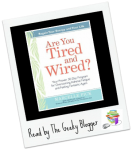 Are You Tired and Wired by Marcelle Pick