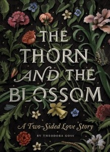 Fantasy Review: The Thorn and The Blossom by Theodora Goss (Check It Out)