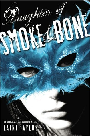 8490112 YA Review: Daughter of Smoke and Bone by Laini Taylor (Check It Out)