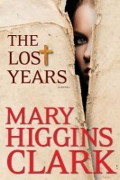 Audiobook Mystery Review: The Lost Years by Mary Higgins Clark (Check It Out)