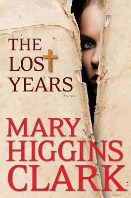 12987446 Audiobook Mystery Review: The Lost Years by Mary Higgins Clark (Check It Out)