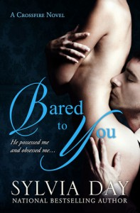 Contemporary Romance Review: Bared to You by Sylvia Day (Outstanding)