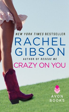 13498657 Contemporary Romance Review: Crazy on You by Rachel Gibson (Not for Me)