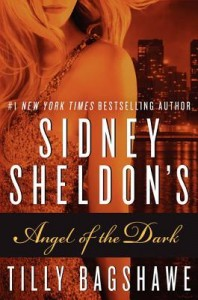 Thriller Review: Sidney Sheldon's Angel of the Dark  by Sidney Sheldon, Tilly Bagshawe