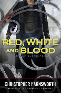 Audiobook Urban Fantasy Review: Red, White, and Blood by Christopher Farnsworth (Extraordinary)