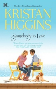 Contemporary Romance Review: Somebody To Love by Kristan Higgins (Outstanding)