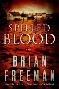 Thriller Review: Spilled Blood by Brian Freeman (Check It Out)