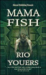 images 41 Horror Novella Review: Mama Fish by Rio Youers (Outstanding)