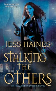 Urban Fantasy Review/H&W Tuesdays: Stalking the Others by Jess Haines (Outstanding) #ReleaseDay