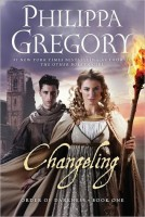 Audiobook YA Review: Changeling (The Order of Darkness #1) by Philippa Gregory (Check It Out)