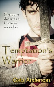 Historical Romance Review: Temptation&#8217;s Warrior by Gabi Anderson (Outstanding borderline Extraordinary)