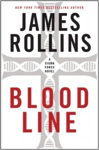 Military Thriller Review: BloodLine by James Rollins (Outstanding)