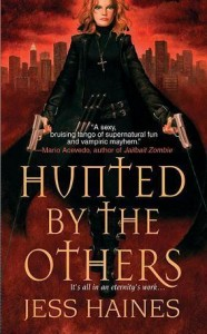 Urban Fantasy Review/H&W Tuesdays: Hunted by the Others by Jess Haines (Outstanding)