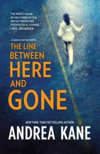 Blog Tour + Giveaway: The Line Between Here and Gone by Andrea Kane (Outstanding)