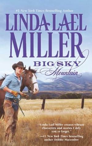 Blog Tour: Review+Giveaway: Big Sky Mountain by Linda Lael Miller