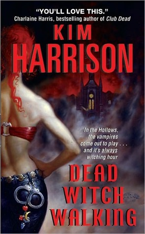 Review: Dead Witch Walking (The Hollows #1) by Kim Harrison #ProfilingMysteries