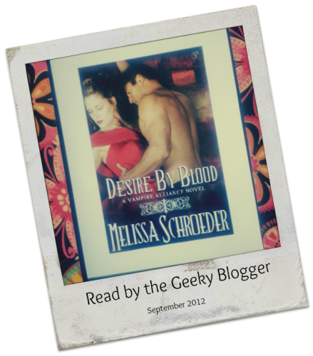 Review: Desire by Blood (By Blood, #1) by Melissa Schroeder #SexySaturday