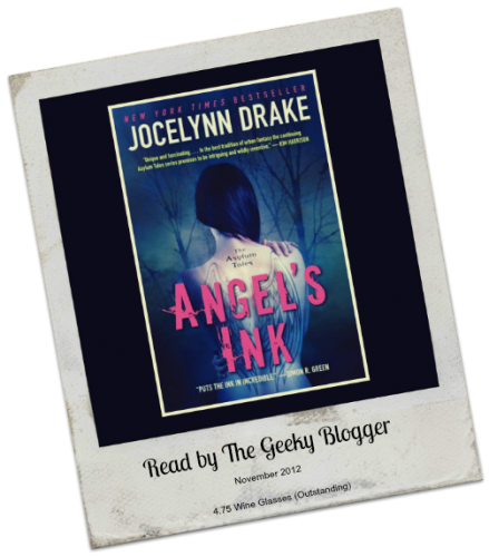 Review: Angel's Ink (The Asylum's Tales, #1) by Jocelynn Drake