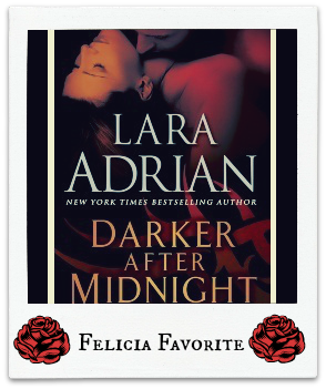 Darker After Midnight by Lara Adrian Month of Thanks #27: Lara Adrian and Supernatural Snark