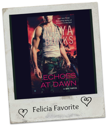Echoes at Dawn by Maya Banks Month of Thanks #9: Maya Banks and MissieThe Unread Reader