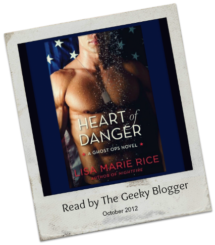 Heart of Danger by Lisa Marie Rice Review:  Heart of Danger by Lisa Marie Rice