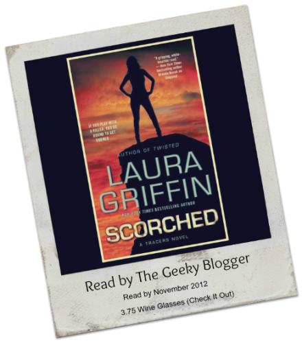 Scorched by Laura Griffin  440x500 Review:  Scorched (Tracers #6) by Laura Griffin