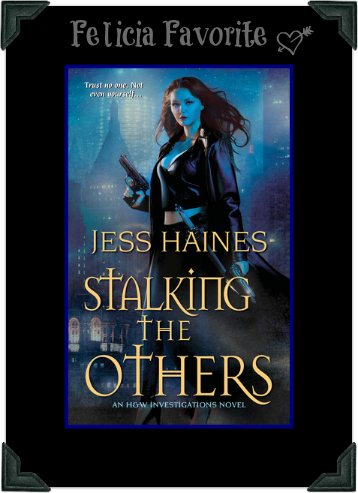 Stalking the Others by Jess Haines Month of Thanks #18: Jess Haines and Lady Blue Jay