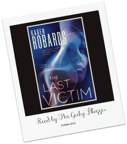 The Last Victim by Karen Robards Review: The Last Victim by Karen Robards