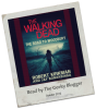 Audiobook Review: The Walking Dead: The Road to Woodbury (The Governor Trilogy #2) by Robert Kirkman, Jay Bonansinga