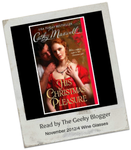 Audiobook Review:  His Christmas Pleasure (Scandals and Seductions #4) by Cathy Maxwell (25 Books for the Holidays)(Book 6)