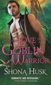 For the Love of a Goblin Warrior by Shona Husk 181x300 Balancing the Book Budget: January 2013 Check In
