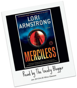 Review: Merciless (Mercy Gunderson Mystery #3) by Lori Armstrong
