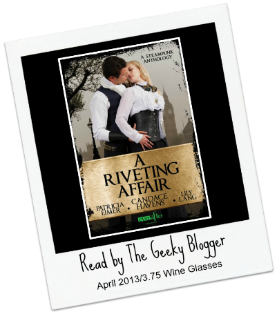 Review: A Riveting Affair by Candace Havens, Lily Lang, Patricia Eimer