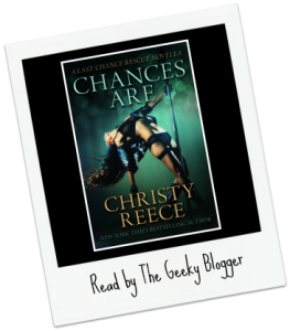 Shout Out Saturday:  Chances Are (Last Chance Rescue #10) by Christy Reece