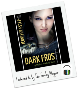 Audiobook Review:  Dark Frost (Mythos Academy #3) by Jennifer Estep #SeriouslySeries