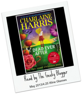 Audiobook Review:  Dead Ever After (Sookie Stackhouse, #13) by Charlaine Harris #SeriouslySeries