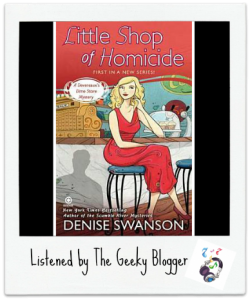 Audiobook Review: Little Shop of Homicide (A Devereaux Dime Store Mystery #1) by Denise Swanson  #SeriouslySeries #TBRTipping