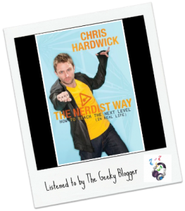 Audiobook Review: The Nerdist Way by Chris Hardwick #TBRTipping