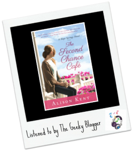 Audiobook Review:  The Second Chance Cafe (Hope Springs #1) by Alison Kent