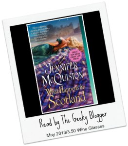 Review:  What Happens in Scotland by Jennifer McQuiston #BookClubRead