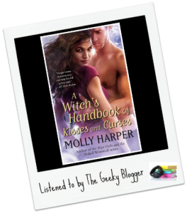Audiobook Review:  A Witch's Handbook of Kisses and Curses (Half Moon Hollow #2) by Molly Harper