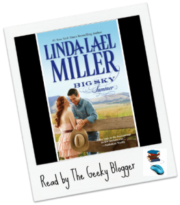 Shout Out Saturday:  Big Sky Summer (Swoon-Worthy Cowboys, #4) by Linda Lael Miller