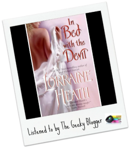 Audiobook Review: In Bed With the Devil (Scoundrels of St. James #1) by Lorraine Heath