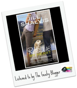 Audiobook Review:  Rescue My Heart (Animal Magnetism #3) by Jill Shalvis