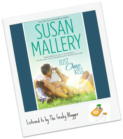 Audiobook Review: Just One Kiss (Fool's Gold #10) by Susan Mallery