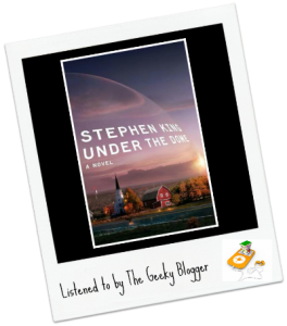Audiobook Review:Under the Dome by Stephen King/Read by Raul Esparza