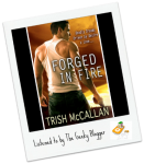 Forged in Fire by Trish McCallan